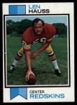 1973 Topps #130  Len Hauss  Front Thumbnail