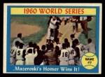 1961 Topps #312   -  Bill Mazeroski 1960 World Series - Game #7 - Mazeroski's Homer Wins It! Front Thumbnail