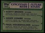 1982 Topps #351   -  Scott Brown / Paul Householder / Geoff Combe Reds Rookies   Back Thumbnail