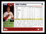 2005 Topps #176  John Lackey  Back Thumbnail