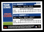 2006 Topps #330   -  Michael Barrett / Greg Maddux Team Stars Back Thumbnail