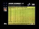 2007 Topps #380  Jason Schmidt  Back Thumbnail