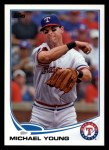 2013 Topps #320  Michael Young   Front Thumbnail