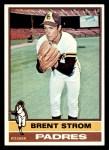 1976 Topps #84  Brent Strom  Front Thumbnail