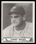 1940 Play Ball Reprint #154  Jumbo Brown  Front Thumbnail