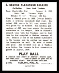 1940 Play Ball Reprint #8  George Selkirk  Back Thumbnail