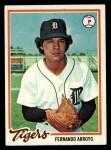 1978 Topps #607  Fernando Arroyo  Front Thumbnail