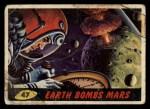 1962 Topps / Bubbles Inc Mars Attacks #47   Earth Bombs Mars  Front Thumbnail