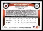 2011 Topps #335  Carlos Dunlap  Back Thumbnail