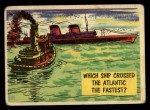 1957 Topps Isolation Booth #31   Which Ship Crossed the Atlantic the Fastest Front Thumbnail