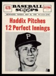1961 Nu-Card Scoops #478   -   Harvey Haddix  Haddix Pitches 12 Perfect Innings Front Thumbnail