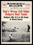 1961 Nu-Card Scoops #464   Ump's Wrong Call Helps Dodgers Front Thumbnail