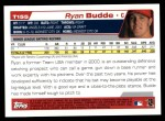 2004 Topps Traded #155 T  -  Ryan Budde First Year Back Thumbnail