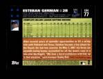 2007 Topps Update #77  Esteban German  Back Thumbnail