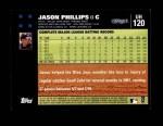 2007 Topps Update #120  Jason Phillips  Back Thumbnail