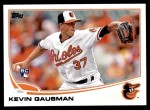 2013 Topps Update #274  Kevin Gausman  Front Thumbnail