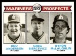 1979 Topps #712   -  Bud Anderson / Greg Biercevicz / Byron McLaughlin Mariners Prospects   Front Thumbnail