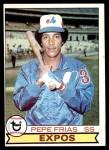 1979 Topps #294  Pepe Frias  Front Thumbnail