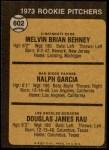 1973 Topps #602   -  Mel Behney / Ralph Garcia / Doug Rau Rookie Pitchers Back Thumbnail
