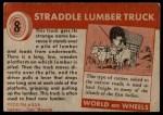 1954 Topps World on Wheels #8   Straddle Lumber Truck Back Thumbnail