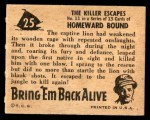 1950 Topps Bring Em Back Alive #25   The Killer Escapes Back Thumbnail