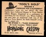 1950 Topps Hopalong Cassidy #149   Problem for California Back Thumbnail