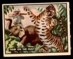 1950 Topps Bring Em Back Alive #67   Tiger On The Hunt Front Thumbnail