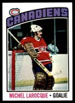 1976 Topps #79  Michel Larocque  Front Thumbnail