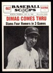 1961 Nu-Card Scoops #467   -   Joe DiMaggio Dimag Comes Thru Front Thumbnail