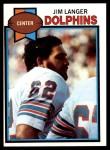 1979 Topps #425  Jim Langer  Front Thumbnail