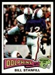 1975 Topps #81  Bill Stanfill  Front Thumbnail