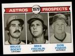 1979 Topps #718   -  Bruce Bochy / Mike Fischlin / Don Pisker Astros Prospects   Front Thumbnail
