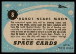 1957 Topps Space Cards #8   Robot Nears Moon  Back Thumbnail