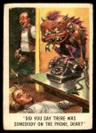 1959 Topps / Bubbles Inc You'll Die Laughing #41   Did you say there was Front Thumbnail