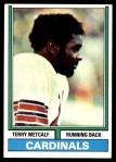 1974 Topps #444  Terry Metcalf  Front Thumbnail