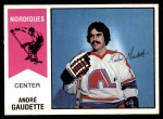 1974 O-Pee-Chee WHA #46  Andre Gaudette  Front Thumbnail