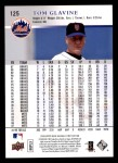 2008 Upper Deck First Edition #125  Tom Glavine  Back Thumbnail