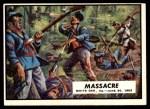 1962 Topps Civil War News #27   Massacre Front Thumbnail