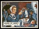 1962 Topps Civil War News #58   Angel of Mercy Front Thumbnail