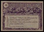 1973 Topps You'll Die Laughing #22   But I used mouthwash Back Thumbnail