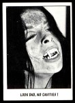 1973 Topps You'll Die Laughing #42   Look dad no cavities Front Thumbnail