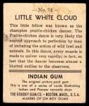 1947 Goudey Indian Gum #74   Little White Cloud Back Thumbnail