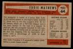 1954 Bowman #64  Eddie Mathews  Back Thumbnail