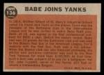 1962 Topps #136 NRM  -  Babe Ruth Babe Joins Yanks Back Thumbnail