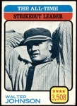 1973 Topps #478   -  Walter Johnson All-Time Strikeout Leader Front Thumbnail