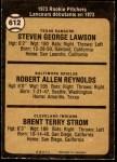 1973 O-Pee-Chee #612   -  Steve Lawson / Bob Reynolds / Brent Strom Rookie Pitchers Back Thumbnail