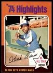 1975 Topps #1   -  Hank Aaron Sets Homer Mark Front Thumbnail
