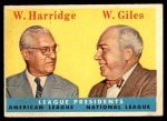 1958 Topps #300   -  William Harridge / Warren Giles League Presidents Front Thumbnail
