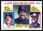 1984 Topps #712   -  Reggie Jackson / Graig Nettles / Greg Luzinski AL Active HR Leaders Front Thumbnail