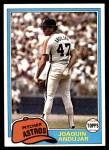 1981 Topps #329  Joaquin Andujar  Front Thumbnail